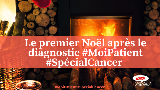 #MoiPatient Cancer Noel